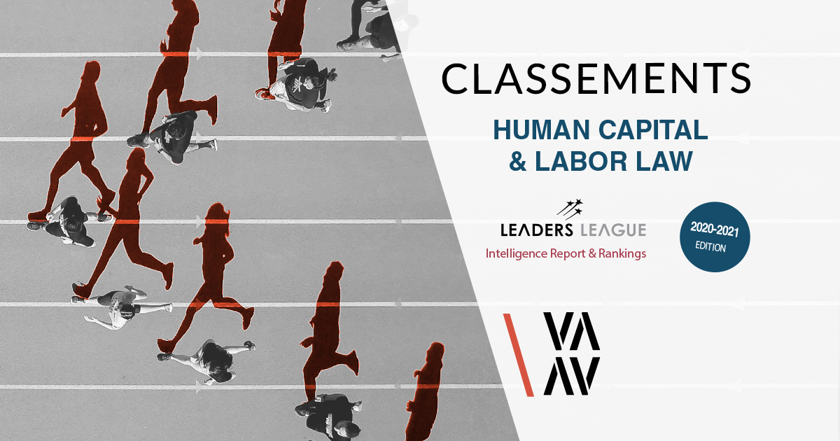 Le guide international Leaders League INTELLIGENCE REPORTS & RANKINGS dédié au droit social - Human Capital & Labor Law, distingue Vaughan Avocats
